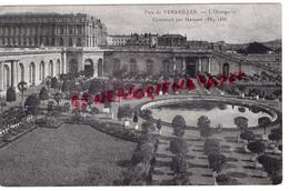 78 - VERSAILLES - PARC - L' ORANGERIE CONSTRUIT PAR MANSART 1684-1686 - Versailles (Château)