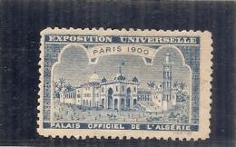 ERINNOPHILIE - Vignette Exposition Universelle PARIS 1900 - Non Gommée - Palais Officiel De L'Algérie - - Erinofilia