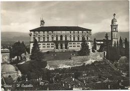 Y2672 Udine - Il Castello - Panorama - Castle Chateau Schloss Castillo / Viaggiata 1954 - Udine