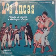 Los Incas 33t. LP *chants Et Danses D'amérique Latine* - World Music