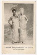 S6193 - Amauna , La Négresse Blanche Avec Sa Soeur De La Côte D'Or ( Afrique) - Ghana - Gold Coast