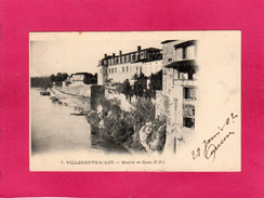 47 LOT-ET-GARONNE, VILLENEUVE SUR LOT, Mairie Et Quai, 1902, (F. P.) - Villeneuve Sur Lot