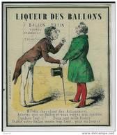 étiquette De Vin - Ou Boissons - Liqueur Des Ballons - Signé Lith. Lalande, R. D. Lombards. 12 - Dessin XVIII Ou XIX Eme - Ohne Zuordnung