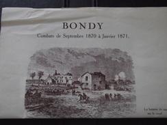 BONDY (Seine-St-Denis) - COMBATS De Septembre 1870 à Janvier 1871 - Dépliant Antérieur à 1960 - A Voir! - Books, Magazines, Comics