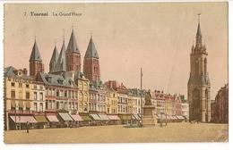 16 - Tournai (N°7) - La Grand Place - Doornik