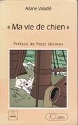 Ma Vie De Chien D'Ariane Valadié (Milou Raconte) EO - Hergé