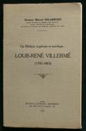 ( Médecine Du Travail Prolétariat Sociologie ) UN MEDECIN HYGIENISTE ET SOCIOLOGUE : LOUIS-RENE VILLERME ( 1782-1863 ) - Sciences