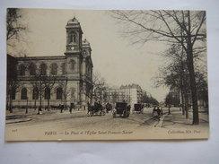CPA (75) - PARIS - LA PLACE ET L'EGLISE SAINT FRANCOIS XAVIER - ANIMEE - RARE - ND PHOT -   R731 - Churches