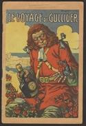 Fascicule Publicitaire - BENEDICTINE - Voyage De Gulliver - 14 Pages - 10 Illustrations Signées - Couleur - Voir Scans - Livres, BD, Revues