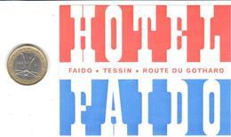 ETIQUETA DE HOTEL  - HOTEL FAIDO  -TESSIN- SUIZA (SUISSE) ( CON CHANELA ) - Hotel Labels