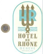 ETIQUETA DE HOTEL  - HOTEL DU RHONE  -GENÈVE - SUIZA (SUISSE) ( CON CHANELA ) - Hotel Labels