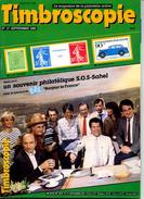 Timbroscopie N.17,sept.1985,SOS Sahel,l'arbre,1.er ém. Suède,colonies N.Calédonie,poste Rurale OR,Semeuse,Journaux,expo - Français (àpd. 1941)