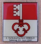 2 VOLKSKULTURFEST OBWALD - SCHWEIZ - SAMSTAG 23 JUNI 2007 - CANTON SUISSE - KANTON OBWALDEN - CLE - CLE    -    (17) - Badges