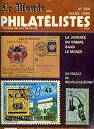 Le Monde Des Philatelistes N.384,timbre Et Argent,fiscaux Et CP  Nouvelle Calédonie,aerophil.journée Du Timbre Monde, - Français (àpd. 1941)