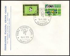 FOOTBALL - ITALIA ROMA 1973 - 75° ANNIVERSARIO FEDERAZIONE ITALIANA GIUOCO CALCIO - FDC SU BUSTA F.I.G.C. - Calcio