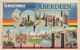 South Dakota Greetings From Aberdeen Large Letter Linen - Aberdeen