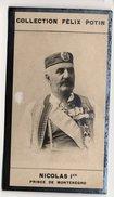 Collection Felix Potin - 1898 - REAL PHOTO - Nicolas Ier De Monténégro, Nicolas Ier Petrović-Njegoš, King O - Félix Potin
