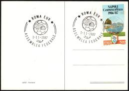 FOOTBALL - ITALIA ROMA 1987 - ASSEMBLEA FEDERALE - CARTOLINA UFFICIALE - Calcio