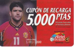 ACR-021 TARJETA DE AIRTEL DE FERNANDO, JUGADOR DE LA  SELECCION ESPAÑOLA DE 5000 PTAS - Spanje