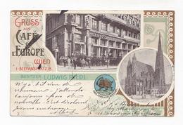 Wien, Gruss Aus Café De L'Europe, Stefansplatz, Besitzer Ludwig Riedl, 1903 - Stephansplatz