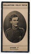 Collection Felix Potin - 1898 - REAL PHOTO - Othon Ier Roi De Bavière (Bayern), König Otto Von Bayern - Félix Potin