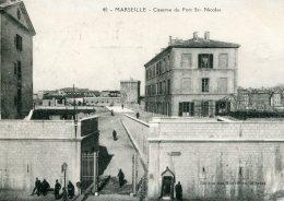 FRANCE - Marseille - Caserne Du Fort St-Ncolas - Marsella