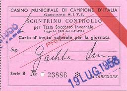 Casino Municipale Campione D'Italia 19-LUG-1958 PRIVE Carta D'invito Valevole Per La Giornata