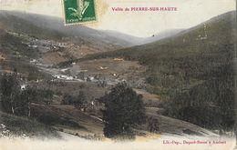 Vallée De Pierre-sur-Haute (Puy De Dôme) - Carte Colorisée, Lib.-Pap. Dapzol-Berne à Ambert - Non Classificati