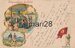 PARIS - EXPOSITION 1900 - ALBANIE - Mostre