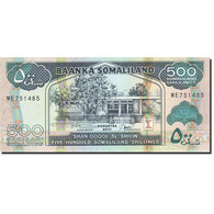 Somaliland, 500 Shillings = 500 Shilin, 2011, 2011, NEUF - Somalie