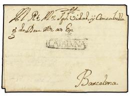 ESPAÑA: PREFILATELIA. 1766 (8-Mayo). TARRAGONA a BARCELONA. Marca +/CATALUÑA (nº 6) de...