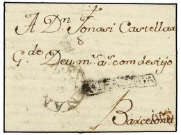 ESPAÑA: PREFILATELIA. 1762 (22-Junio). REUS a BARCELONA. Marca CATALUNYA (nº 1) de REUS, del...