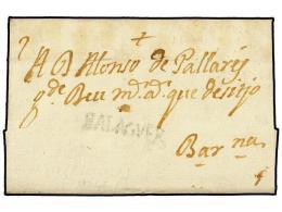 ESPAÑA: PREFILATELIA. 1745 (7-Marzo). GUARDIA a BARCELONA. Marca lineal BALAGUER (nº 1). MUY...