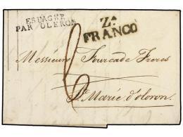 ESPAÑA: PREFILATELIA. 1828 (26-Mayo). ZARAGOZA a FRANCIA. Marca ZA./FRANCO en negro (nº27)....