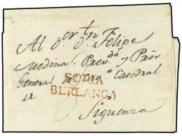 ESPAÑA: PREFILATELIA. 1802. BERLANGA a SIGUENZA. Marca SORIA/BERLANGA. Extraordinariamente rara y no...