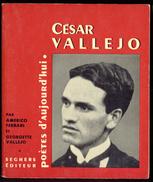 """Cesar Vallejo - Collection """"Poètes D´aujourd´hui"""". - Poëzie"""