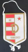 NK DINAMO VINKOVCI CROATIA, FOOTBALL CLUB, CALCIO OLD PENNANT - Habillement, Souvenirs & Autres