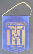 NK ZELJEZNICAR SLAVONSKI BROD, CROATIA, FOOTBALL CLUB, CALCIO OLD PENNANT - Uniformes Recordatorios & Misc