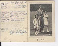 Calendrier 1944 Léopold III Et Ses Enfants Joséphine Charlotte Et Baudouin - Calendriers