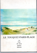 Libro 1981 LE TOUQUET PARIS PLAGE Ou L'art De Vivre Quatre Saisons, Dessins Aquarelles Pierre Pagès - Picardie - Nord-Pas-de-Calais