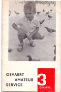 Magazine - Tijdschrift Fotografie Foto Amateur Service - Pub Reclame - Gevaert Mortsel Antwerpen 3/ 1962 - Praktisch
