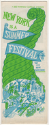 NEW YORK IS A SUMMER FESTIVAL 1962  GUIDE - 1950-Now