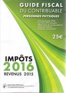 Guide Fiscal Du Contribuable (belge)  2016 Revenus De 2015 - Diritto