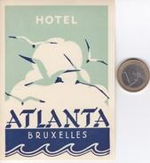ETIQUETA DEL HOTEL ATLANTA - BRUXELLES EN BELGICA (BELGIUM) - Hotel Labels