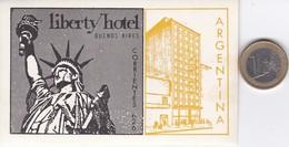 ETIQUETA DEL HOTEL LIBERTY DE BUENOS AIRES EN ARGENTINA (ESTATUA DE LA LIBERTAD-STATUE OF LIBERTY) - Hotel Labels