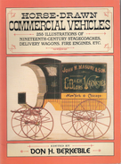 HORSE DRAWN COMMERCIAL VEHICLES CHARRIOT FIACRE DILIGENCE ATTELAGE - Livres, BD, Revues
