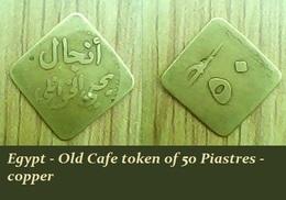 Egypt - Old Cafe Token Of 50 Piastres - Copper - Casino