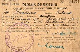 PERMIS DE SEJOUR De 1941 Pour Les Communes De VICHY, CUSSET Et BELLERIVE  (ALLIER) - Documents Historiques