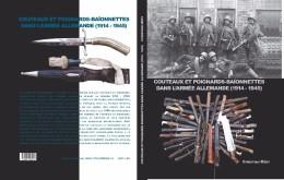 Couteaux Et Poignards-baïonnettes Dans L'armée Allemande 1914 - 1945 - Knives/Swords