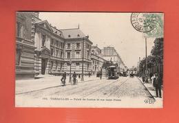 * CPA..dépt 78..VERSAILLES :  Palais De Justice Et Rue Saint Pierre..n°193   : Voir 2 Scans - Versailles